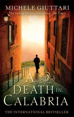 A Death in Calabria By Giuttari, Michele