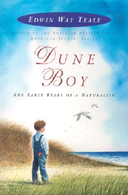 Dune Boy By Teale, Edwin Way/ Shenton, Edward (ILT)